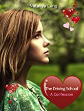 The Driving School. A Confession.