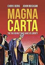 Magna Carta: The Tax Revolt that Gave Us Liberty