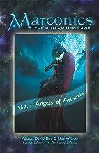 Marconics: Vol. 2 Angels of Atlantis (English Edition)