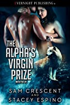 The Alpha's Virgin Prize (Mated for Life Book 1)