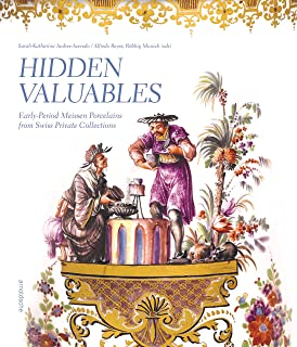 Hidden valuables : Early-period meissen porcelains from swiss private collections