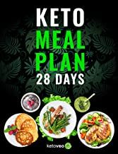 Keto Meal Plan 28 Days: For Women and Men On Ketogenic Diet – Easy Keto Recipe Cookbook For Beginners PDF