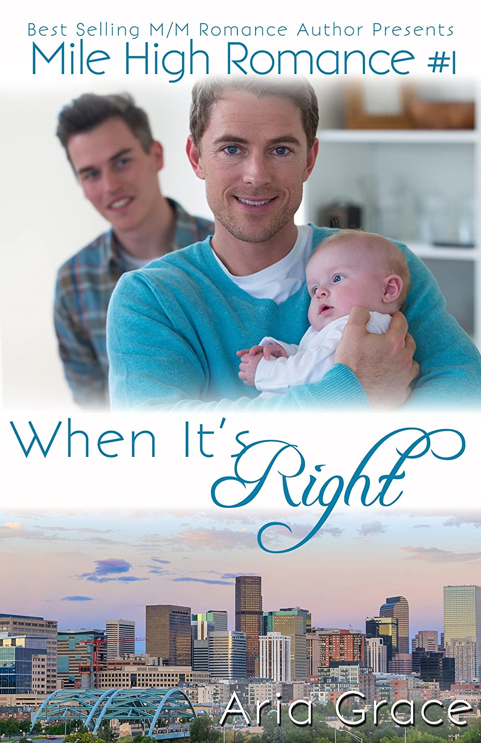 物質寝るクルーWhen It's Right (M/M Romance) (Mile High Romance Book 1) (English Edition)