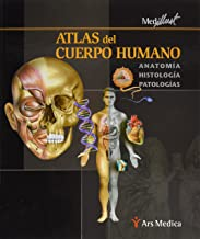 Atlas del Cuerpo Humano. Anatomia, Histologia, Patologias (Spanish Edition)
