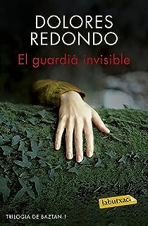 El guardià invisible: Trilogia de Baztan 1 (LABUTXACA)