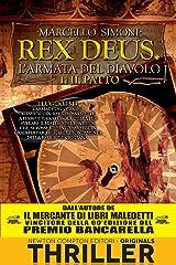 Il patto. Rex Deus. L'armata del diavolo (Rex Deus Saga Vol. 1) Formato Kindle