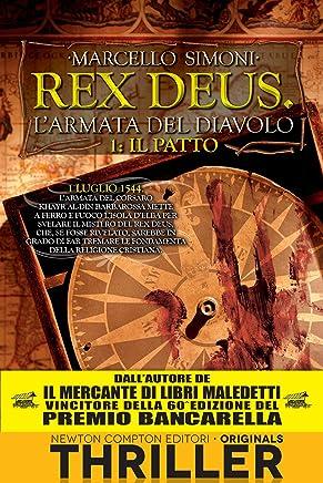 Il patto. Rex Deus. Larmata del diavolo (Rex Deus Saga Vol. 1)