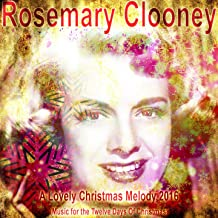 A Lovely Christmas Melody 2016 (Music for the Twelve Days of Christmas)