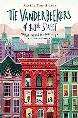 The Vanderbeekers of 141st Street Kindle Edition