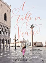 A Table in Venice: Recipes from my home (English Edition)