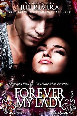 Forever My Lady: A Novel | Latino Romance: Prison Books