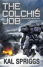 The Colchis Job (Four Horsemen Tales Book 3)