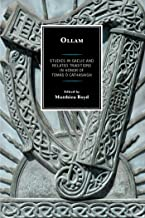 Ollam: Studies in Gaelic and Related Traditions in Honor of Tomás Ó Cathasaigh (The Fairleigh Dickinson University Press Celtic Publication Series)