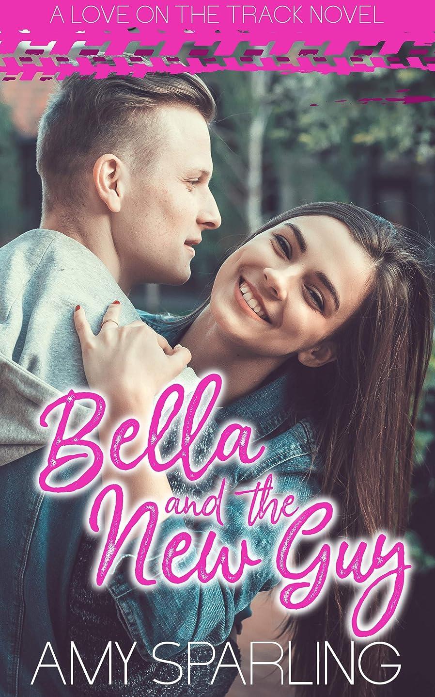 気怠い少し何Bella and the New Guy: A Sweet YA Romance (Love on the Track Book 1) (English Edition)