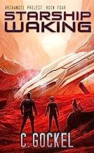 Starship Waking: Archangel Project. Book 4 (English Edition)