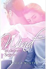 Wind in deinen Segeln (Ready to be found 1) Kindle Ausgabe