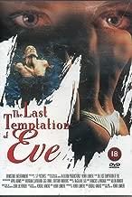 The Last Temptation of Eve