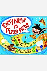 Every Night Is Pizza Night Kindle Edition