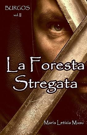 BURGOS II: La Foresta Stregata