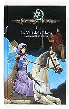 Cròniques de la Torre I. La Vall dels Llops (Crónicas de la Torre) (Catalan Edition)