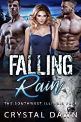 Falling Rain: A Legend of the White Werewolf Menege spinoff (Southwest Illinois Pack Book 1) Kindle Edition