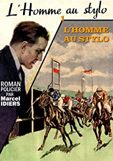L'Homme au stylo (French Edition)