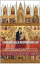 Educare alla responsabilità: Scuola e sanità insieme per promuovere la salute e il benessere delle future generazioni (Sal...