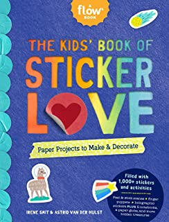 Kids' Book of Sticker Love: Paper Projects to Make & Decorate