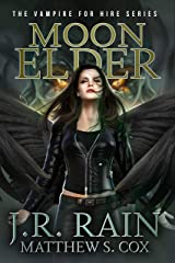 Moon Elder: A Samantha Moon Novel (Vampire for Hire Book 22) Kindle Edition