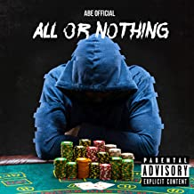 All or Nothing [Explicit]