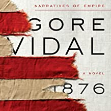 1876: A Novel: Narratives of Empire, Book 3