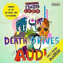 Death Drives an Audi