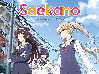 Saekano- How to Raise a Boring Girlfriend - Season 1