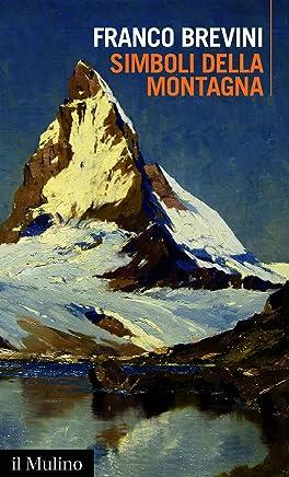 Simboli della montagna (Intersezioni Vol. 491)