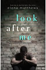 Look After Me (Look After You Book 2) Kindle Edition