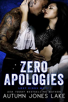 Zero Apologies: Zero and Lilly, Part 3 (Lost Kings MC Book 14) (English Edition)