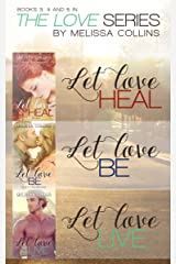 The Love Series Box Set #2 (The Love Series (Let Love Heal, Let Love Be, Let Love Live)) Kindle Edition