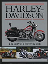 Harley Davidson: The Story of a Motoring Icon (Classic Cars and Bikes Collection)