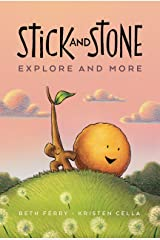 Stick and Stone Explore and More Kindle Edition
