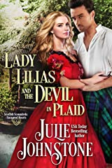 Lady Lilias and the Devil in Plaid (Scottish Scoundrels: Ensnared Hearts Book 2) Kindle Edition