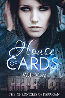 House of Cards: Paranormal, tattoo action romance (The Chronicles of Kerrigan Book 3)