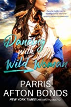 Dancing With Wild Woman (Janet Lomayestewa, Tracker Book 1)