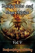 Bardic Tales and Sage Advice (Volume V)