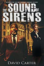 The Sound of Sirens: Featuring Inspector Walter Darriteau