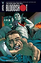 Bloodshot Vol. 2: The Rise and the Fall (Bloodshot (2012- ))