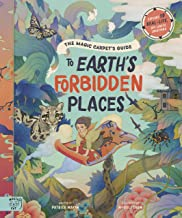 The Magic Carpets Guide to Earth's Forbidden Places