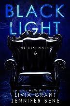 Black Light: The Beginning