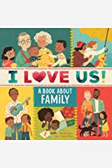 I Love Us: A Book About Family Kindle Edition