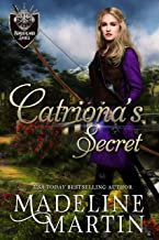 Catriona's Secret: A Medieval Romance (Borderland Ladies Book 4)