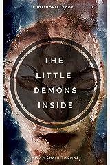 The Little Demons Inside (Eudaimonia Book 1) Kindle Edition